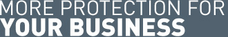 More protection for your business